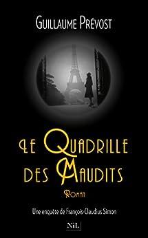 Le Quadrille des Maudits par [PRÉVOST, Guillaume]