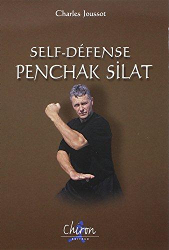 Self-défense, penchak silat par Charles Joussot
