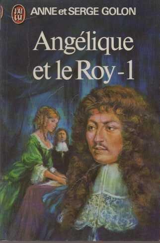 Angelique et le Roy T1