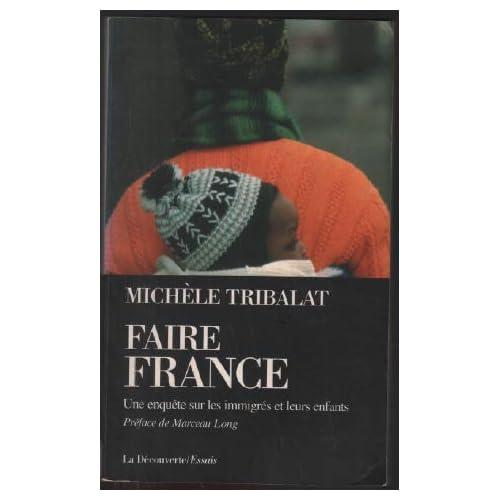 Faire France. Une grande enquête sur les immigrés et leurs enfants