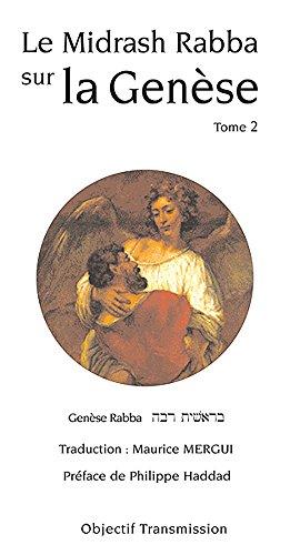 Lire en ligne Le Midrash Rabba sur la Genèse (tome 2) pdf, epub ebook