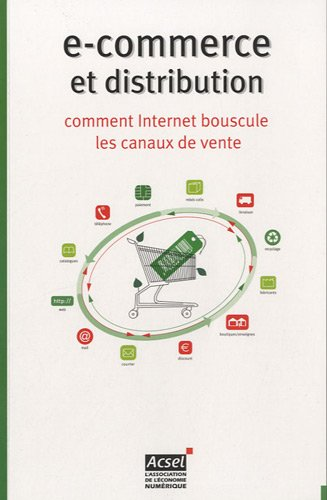 E-commerce et distribution : Comment Internet bouscule les canaux de vente par Olivier Bitoun