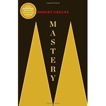[(Mastery)] [by: Robert Greene]
