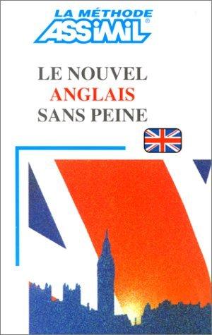Le Nouvel Anglais Sans Peine (Methode quotidienne Assimil) by Anthony Bulger (1978-06-01)