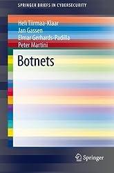 Botnets (SpringerBriefs in Cybersecurity) by Heli Tiirmaa-Klaar (2013-07-10)