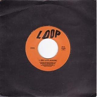 LOOP - ARC-LITE - 7 inch vinyl / 45