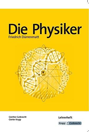 Die Physiker, Friedrich Dürrenmatt: Unterrichttsmaterial, Interpretation, Lehrerheft, Analyse