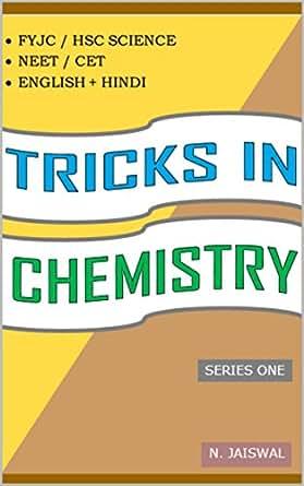 TRICKS IN CHEMISTRY