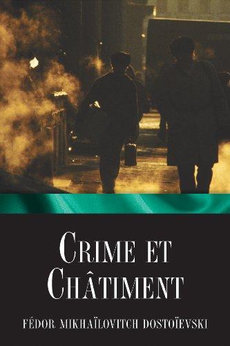 Crime et châtiment por Fédor Mikhaïlovitch Dostoïevski
