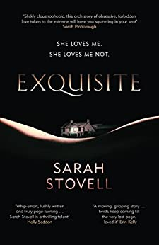 Exquisite by [Stovell, Sarah]