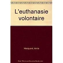 L'Euthanasie volontaire
