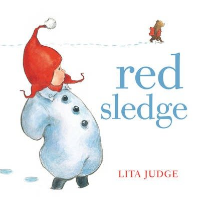 [(Red Sledge)] [ By (author) Lita Judge ] [November, 2013]