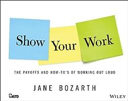Show Your Work par [Bozarth, Jane]