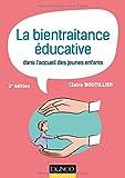 La bientraitance éducative dans l'accueil des jeunes enfants - 2e éd.