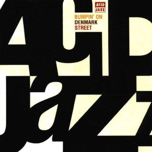 Acid Jazz-Bumpin\' on Denmark S