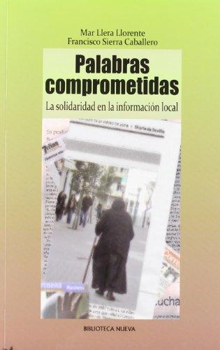 Palabras comprometidas : la solidaridad en la información local por Mar Llera Llorente