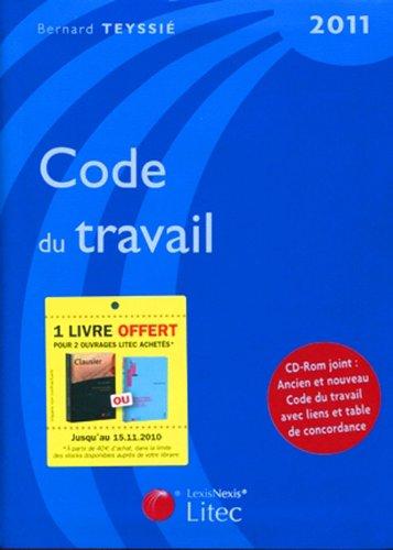 Code du travail 2011 (1Cédérom) par Bernard Teyssié