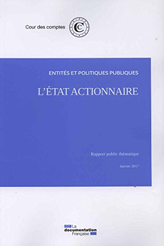 L'Etat actionnaire : Entités et politiques publiques