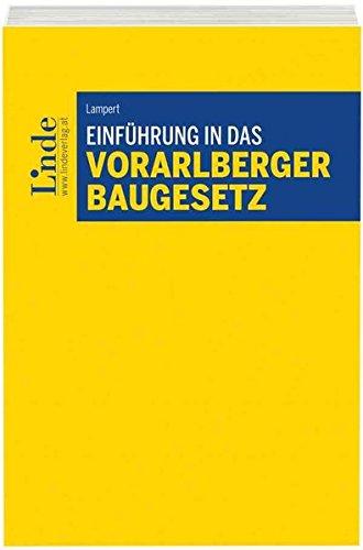 Einführung in das Vorarlberger Baugesetz