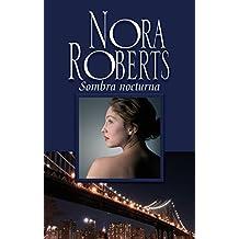 Sombra nocturna (Nora Roberts)