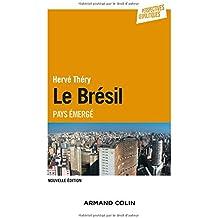 Le Brésil - 2e éd. - Pays émergé