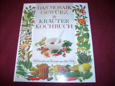 DAS MOSAIK GEWÜRZ & KRÄUTER KOCHBUCH - Mosaik-gewürz