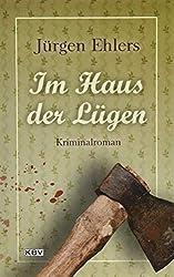 Im Haus der Lügen: Kriminalroman (KBV-Krimi)