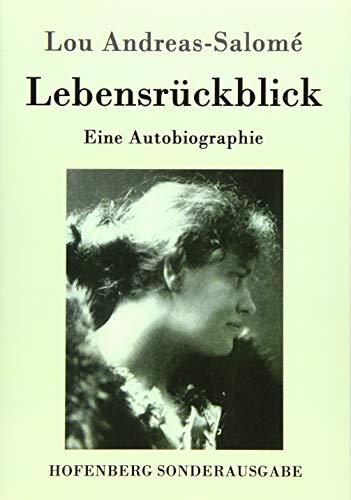Lebensrückblick: Eine Autobiographie