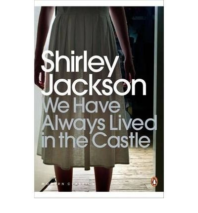 Book cover for We Have Always Lived in the Castle