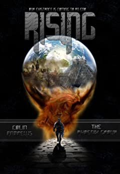 Rising (The Phoenix Group Book 1) by [Andrews, Colin]