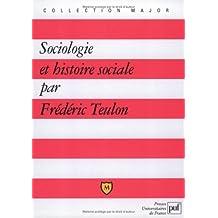 Sociologie et Histoire sociale