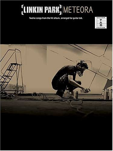 Linkin Park Lyrics (Linkin Park Meteora Guitar Tab: Songbook, Grifftabelle für Gitarre: