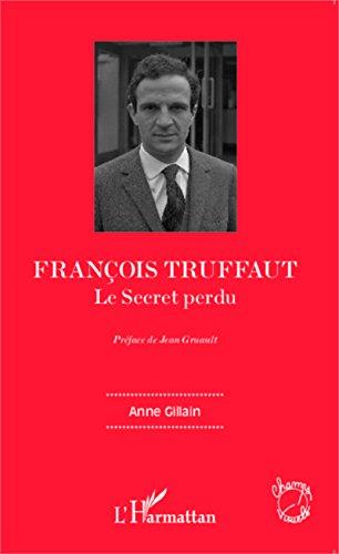 François Truffaut: Le Secret perdu
