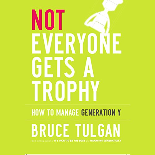 Not Everyone Gets a Trophy  Audiolibri