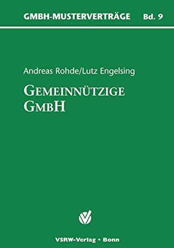 Die gemeinnützige GmbH (GmbH-Musterverträge)