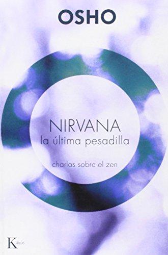 Nirvana - la ultima pesadilla (Sabiduria Perenne)
