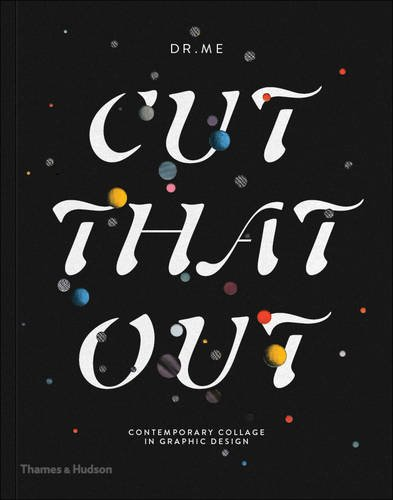 cut-that-out-contemporary-collage-in-graphic-design