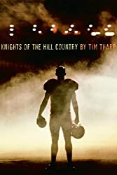 Knights of the Hill Country by Tim Tharp (2006-08-22)