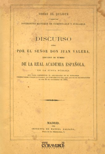 Sobre El Quijote Y Sobre Las Diferentes Maneras De Comentarle Y Juzgarle (Literatura) por Juan Valera
