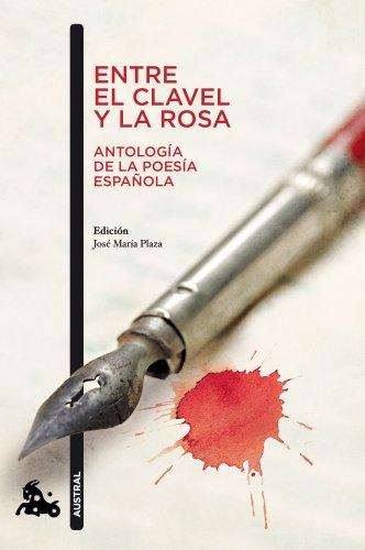Entre el clavel y la rosa (Antología de la poesía española) (Contemporánea) por Artistas varios