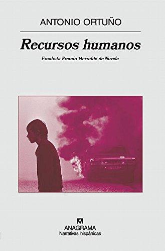Recursos humanos (Narrativas hispánicas) por Antonio Ortuño