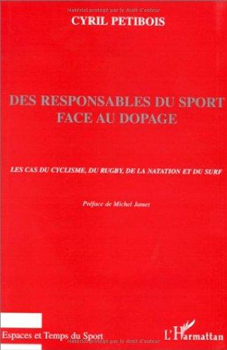 Des responsables du sport face au dopage: Le cas du cyclisme, du rugby, de la natation et du surf