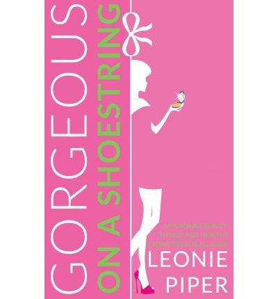 Preisvergleich Produktbild [ GORGEOUS ON A SHOESTRING ] Gorgeous on a Shoestring By Piper, Leonie ( Author ) Dec-2013 [ Paperback ]