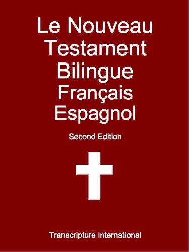 Le Nouveau Testament Bilingue Franais Espagnol