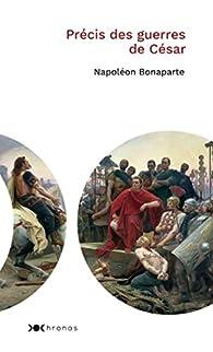 Précis des guerres de Jules César par Napoléon Bonaparte