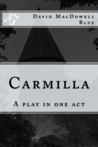 Carmilla: A play in one act