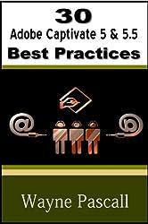 30 Adobe Captivate 5 & 5.5 Best Practices
