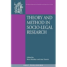 Theory and Method in Socio-Legal Research (O~nati International Series in Law and Society)