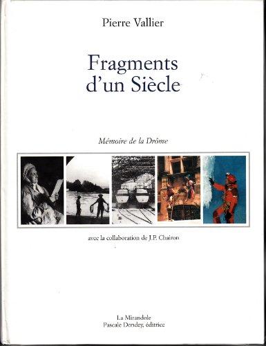 Fragments d'un siècle, 1900-2000