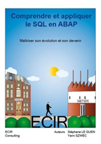 Comprendre et appliquer le SQL en ABAP par Yann Szwec